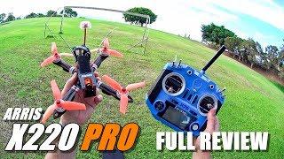 ARRIS X220 PRO FPV Race Drone - Full Review - Unboxing, Flight/CRASH Test, Pros & Cons