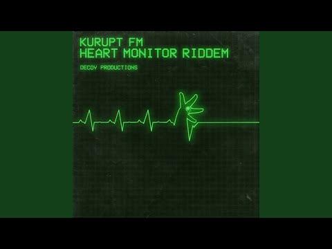 Heart Monitor Riddem — Kurupt Fm | Last fm
