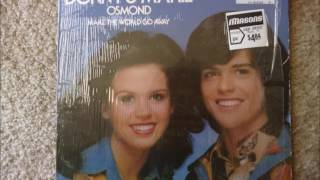 Make The World Go Away Donny and Marie Osmond