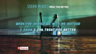 Shawn Mendes   Treat You Better [Karaoke  Instrumental]