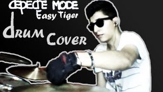 EASY TIGER - DEPECHE MODE (DRUM COVER BY: BADER GAHAN)