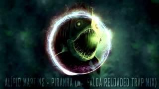 Alípio Martins - Piranha (Maffalda Trap Mix)