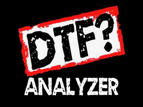 DTF?... What Is That?