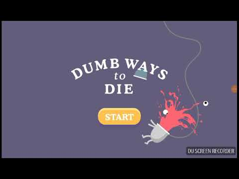 Dumb Ways to Die with Mr.Ashipa