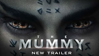 Trailer of The Mummy (2017)