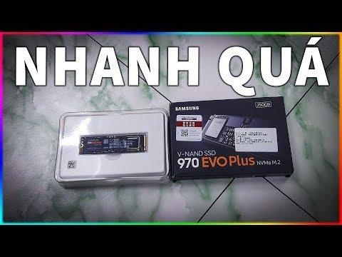 Bạn sẽ không thể tin vào mắt mình khi thấy SSD SAMSUNG 970 EVO PLUS tốc độ lại NTN