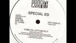 Special Ed - Come On Let's Move It ( Remix )
