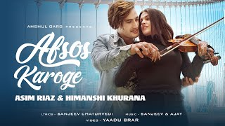 AFSOS KAROGE - Asim Riaz & Himanshi Khurana | Stebin Ben | latest Hindi Song 2020  IMAGES, GIF, ANIMATED GIF, WALLPAPER, STICKER FOR WHATSAPP & FACEBOOK