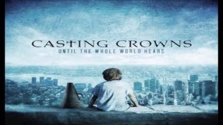 Casting Crowns The Best Songs