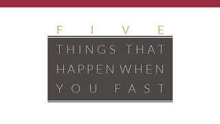 """Five Things that Happen when You Fast"" with Jentezen Franklin"