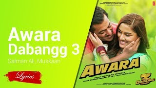 Lyrics Awara ( From Dabangg 3 ) - Salman Ali   - YouTube