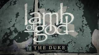 Lamb of God – The Duke (Official Audio) Thumbnail