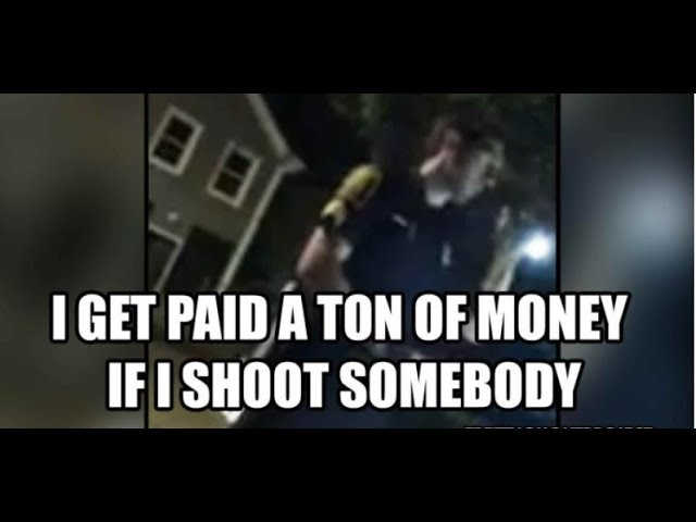 """WATCH: Cop Fired for Saying He Gets """"Paid a Ton of Money to Shoot People"""""""