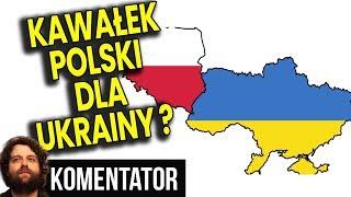 """Parlament Ukrainy Chce """"ODZYSKAĆ"""" Część Ziem Polski – Analiza Komentator Polityka Pieniądze Praca PL"""