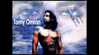 TOMY OMRAN - Angel in the sky  ( club mix ) تومي