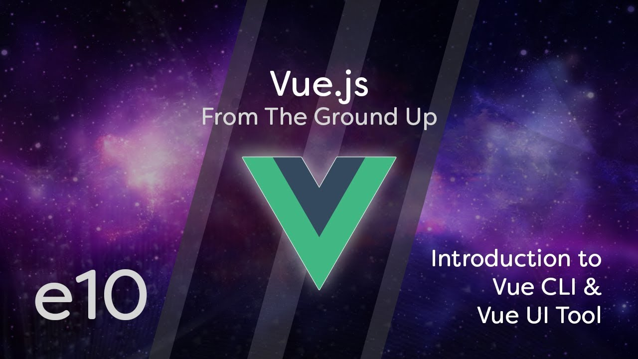 Cover image for the lesson by the title of Introduction to Vue CLI and Vue UI Tool