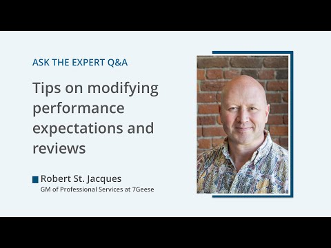 Modifying performance expectations for the current circumstances