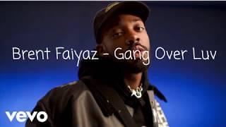 Brent Faiyaz   Gang Over Luv (on Screen Lyrics)