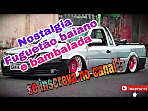 MUSICAS ANTIGAS FUGUETÃO BAIANO E BAMBALADA 2012 A 2015