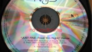 """Mary J. Blige """"Just Fine (Treat 'Em Right)"""" (Remix Radio Edit w/Rap)"""