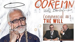 Ooremn - New monologue by Vahe Berberian! - The Will