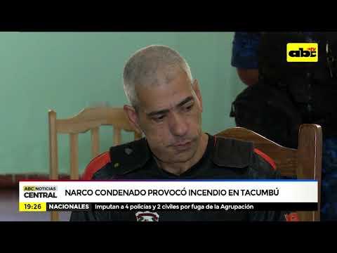 Narco condenado provocó incendio en Tacumbú