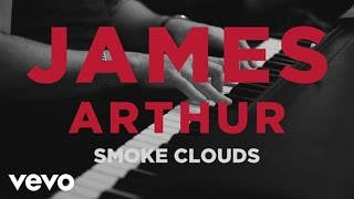 James Arthur - Smoke Clouds (Acoustic)