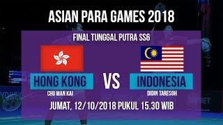 Jadwal Laga Final Badminton Tunggal Putra SS6, Hong Kong Vs Malaysia di Asian Para Games 2018