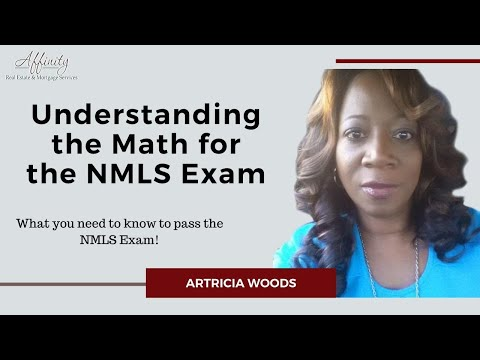 Passing the NMLS Exam - Understanding the Math for the NMLS ...