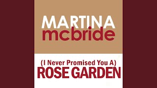 [I Never Promised You A] Rose Garden
