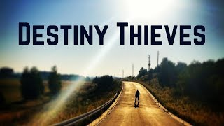 Destiny Thieves: People Who Try To Rob You Of Your Success & Blessings