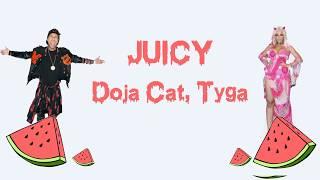 Doja Cat, Tyga  Juicy (Lyrics)