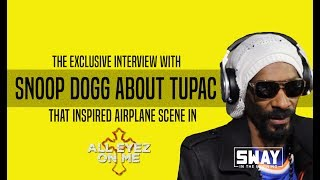 Sway's Universe - The Snoop Dogg Interview About Conflict with Tupac that Inspired Airplane Scene in