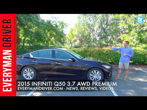 2015 Infiniti Q50 3.7 AWD Car Review on Everyman Driver