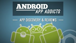Android App Addicts #458