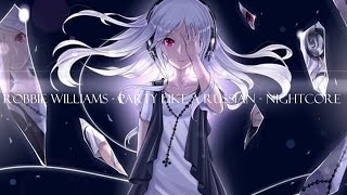 Robbie Williams - Party like a Russian - Nightcore
