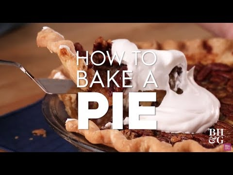 How to Bake a Pie | Basics | Better Homes & Gardens