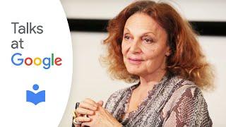 Diane Von Furstenberg | Talks At Google