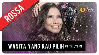 Rossa   Wanita Yang Kau Pilih (with Lyric) | VC Trinity