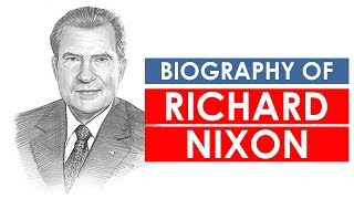 Biography of Richard Nixon, 37th president of the United States & only president of US to resign