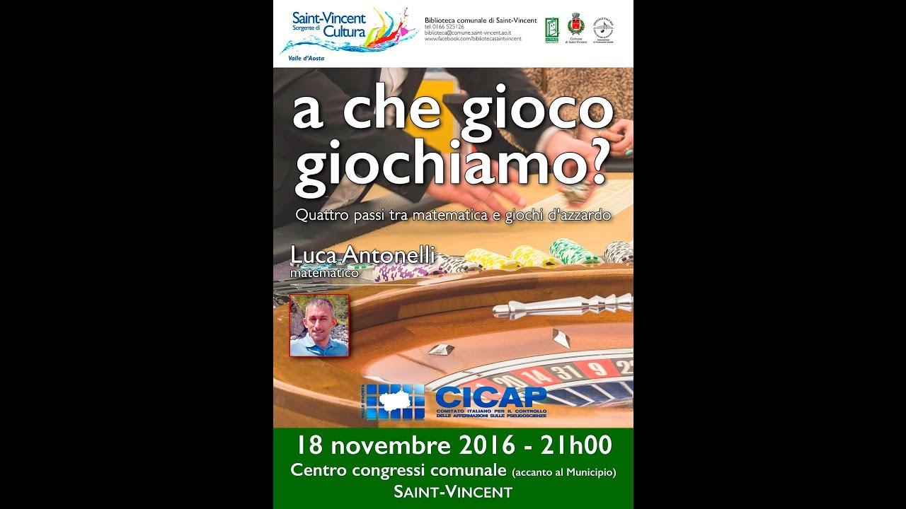 """CICAP Valle d'Aosta – Luca Antonelli – """"A che gioco giochiamo?"""""""