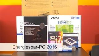 Stromsparender High-End-PC - Schnell, effizient und leise? Das geht! [2016er Version]
