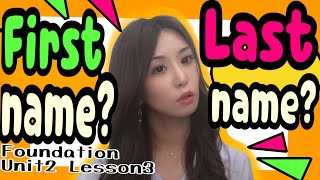 What`s your first name?【解説動画Foundation/Unit2(F2)/Lesson3】[#54]