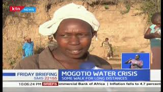 Mogotio water crisis: The difficulties that residents  face in search of water
