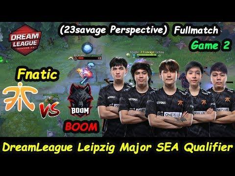 Fnatic vs BOOM   23savage [Leshrac] Tower Rat Dreamleague Leipzig Major Qual Game 2 Fullmatch