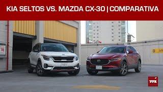 KIA Seltos vs. Mazda CX-30, comparativa en México: ¿Cuál conviene comprar?