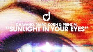 Chavano, Marc Korn & Prinz M. – Sunlight In Your Eyes