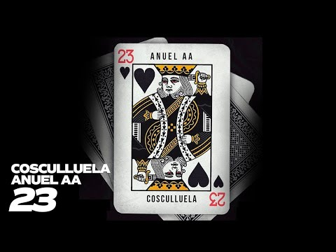 23 – Cosculluela ft. Anuel AA [Video Lyric]