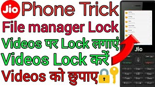 Jio phone me file manager lock kaise Kare,jio phone me file manager videos ko lock kaise kare