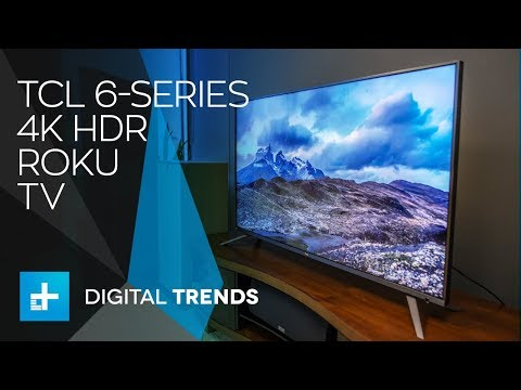 TCL 6-Series Roku TV – Hands On Review
